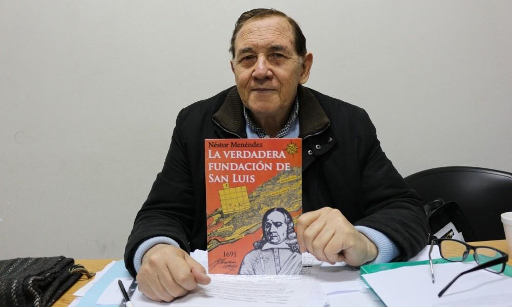 """Néstor Menéndez y """"La verdadera fundación de San Luis"""""""