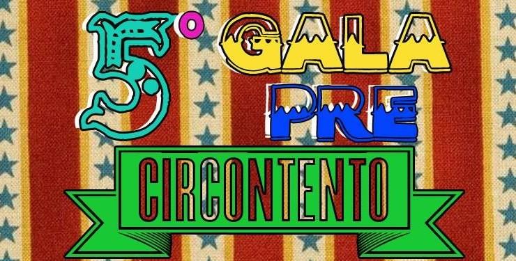 Quinta Gala Pre-Circontento 2017