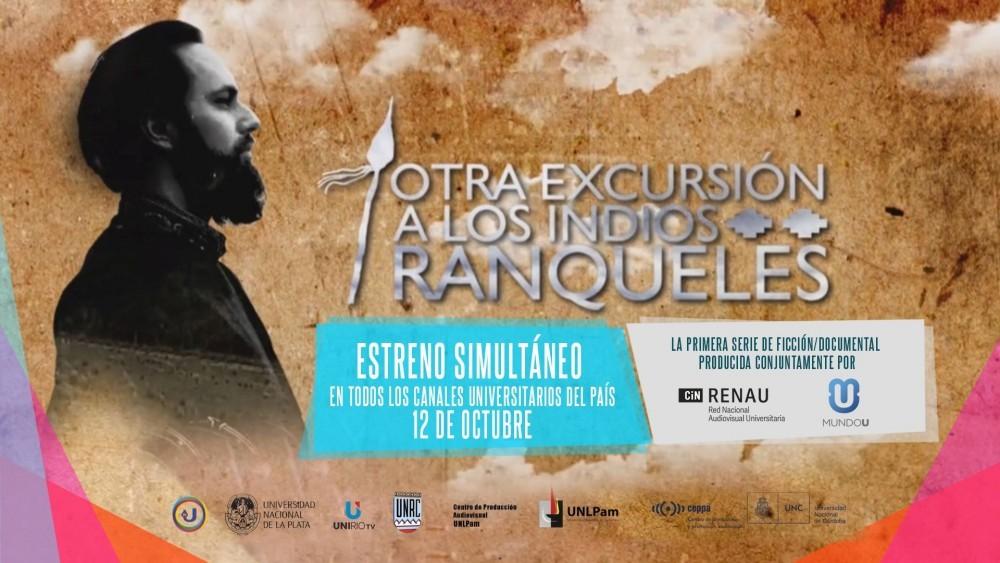 """""""Otra excursión a los indios ranqueles"""" se estrenará en todo el país"""