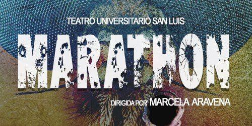 Teatro Universitario estrena MARATHON