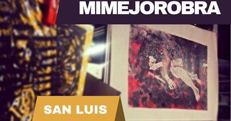 Artistas de San Luis en Mi Mejor Obra
