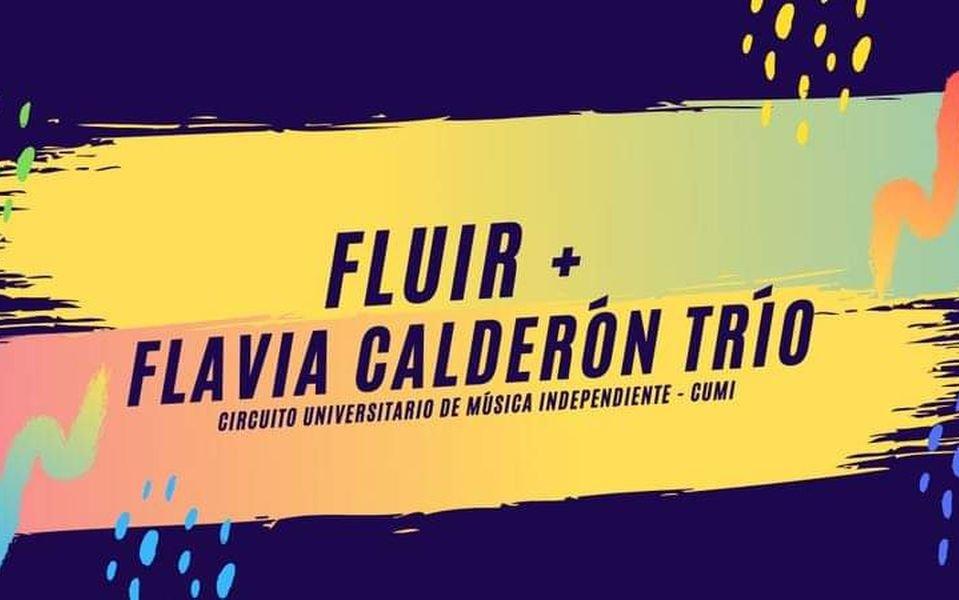Fluir y Flavia Calderón Trío en el Circuito de Música
