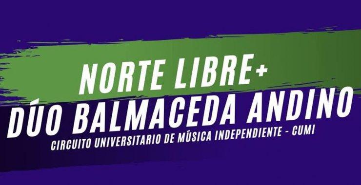 Norte Libre y Balmaceda-Andino en el Circuito de Música