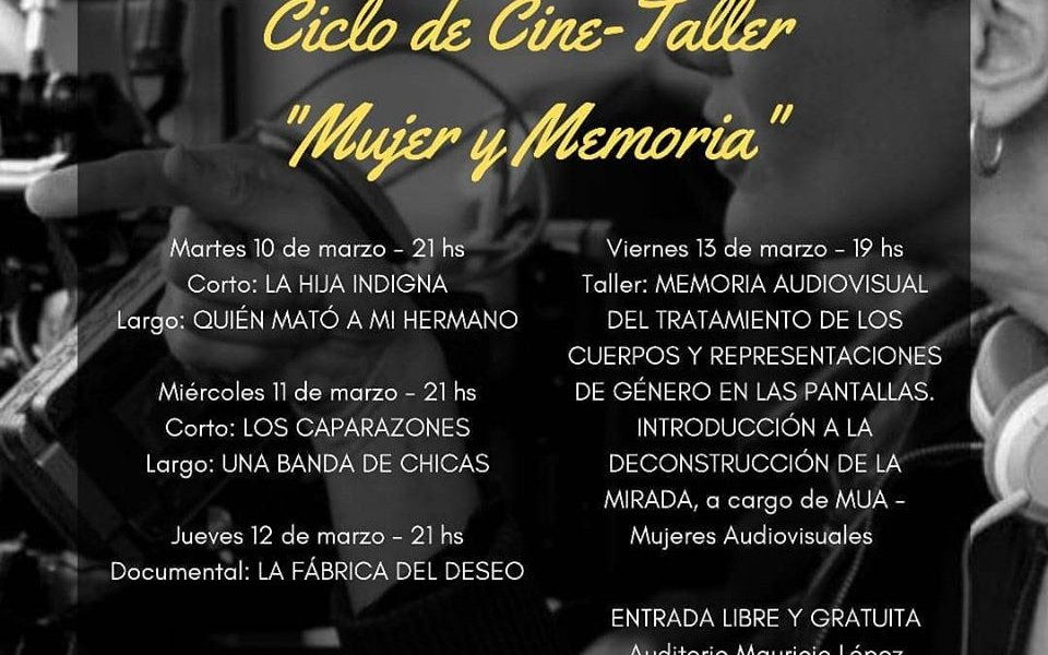 """Ciclo de Cine-Taller """"Mujer y Memoria"""""""