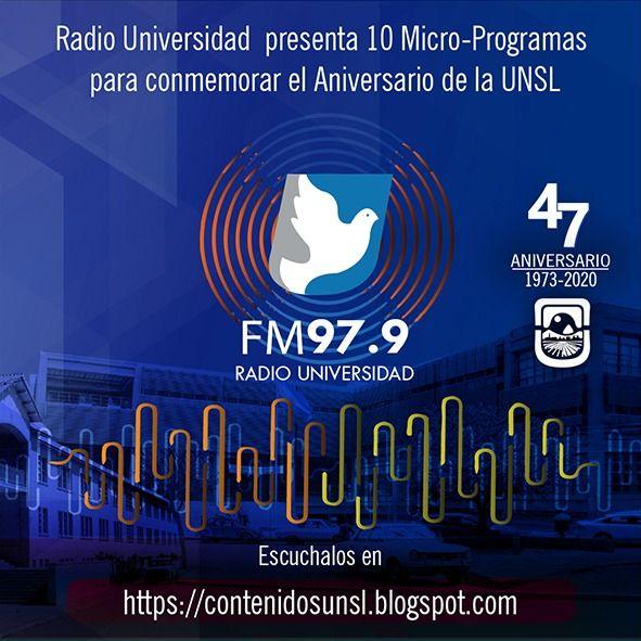 Producción radiofónica especial por el 47 aniversario de la UNSL