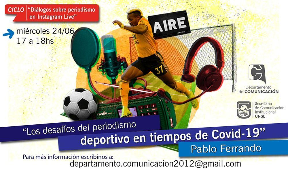 Disertarán sobre «Los desafíos del periodismo deportivo en tiempos de Covid-19»