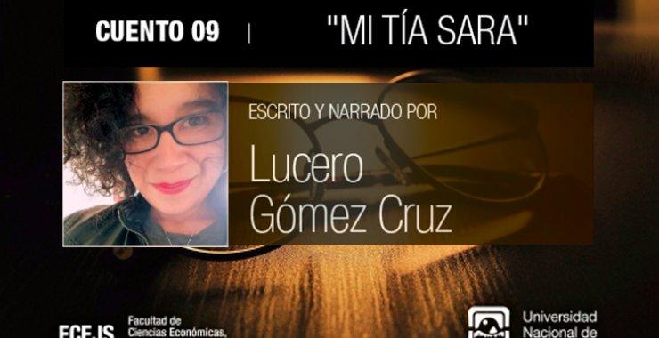 Lucero Gómez Cruz nos relata un cuento de su autoría