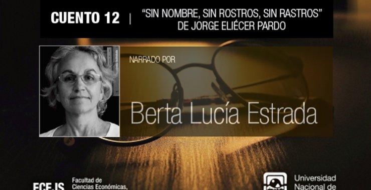 La voz y alma de Berta Estrada nos narran un cuento