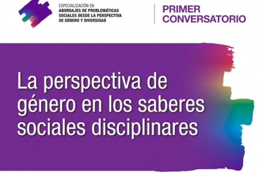 Disertarán sobre la perspectiva de género en los saberes sociales disciplinares