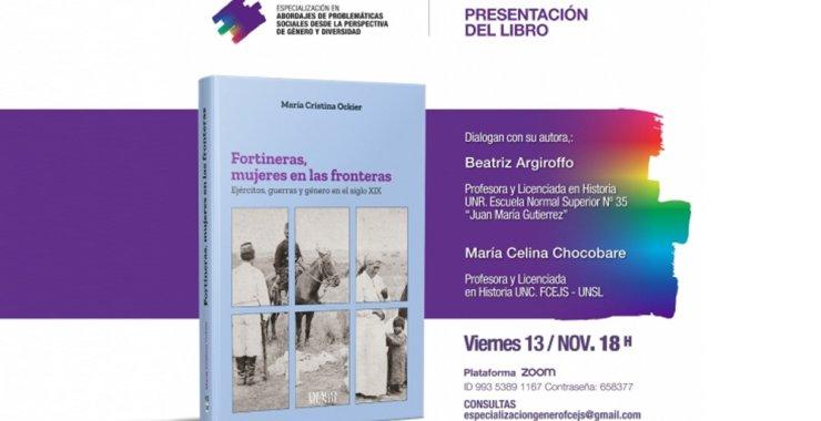 Presentación del libro: «Fortineras, mujeres en las fronteras. Ejércitos, guerras y género en el siglo XIX»