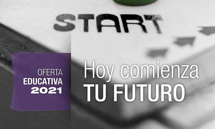Jornadas de oferta educativa 2021: «Hoy comienza tu Futuro»