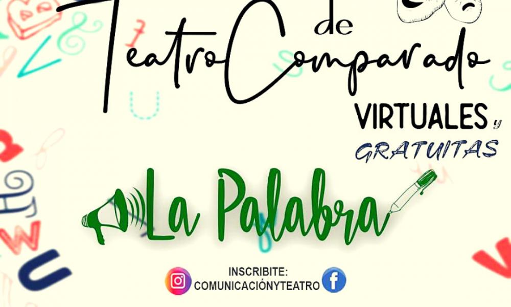 Comenzó la Jornada de Teatro Comparado «La Palabra»