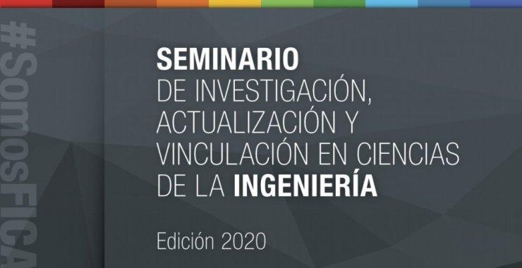 Último seminario de Investigación, Actualización y Vinculación en Ciencias de la Ingeniería 2020