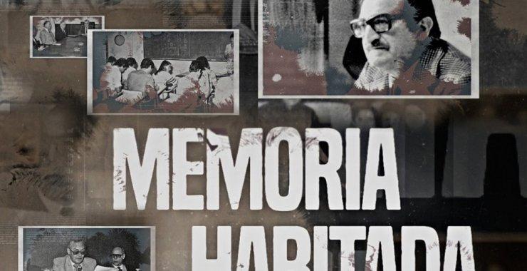La UNSL estrena la serie «Memoria Habitada»