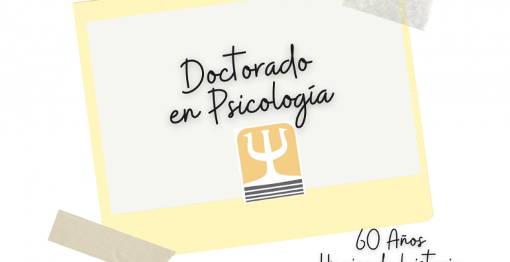 Doctorado en Psicología:                segunda convocatoria a inscripción
