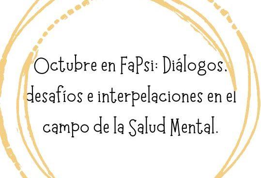 Mes de la salud mental en FaPsi: continúa con más propuestas